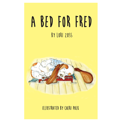 A Bed for Fred by Lori Zoss